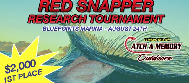"Bluepoints to Host the ""Red Snapper Research Tournament"" August 24th"