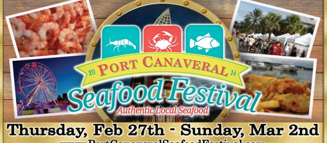 Port Canaveral Seafood Festival Feb. 27 – March 2